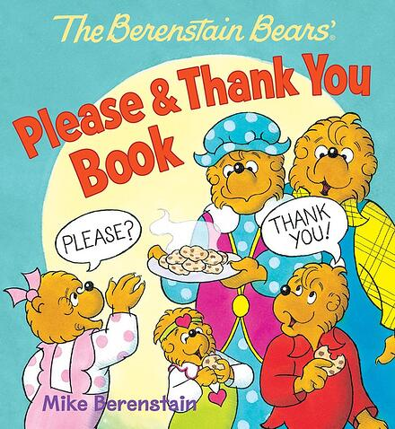 Berenstain Bears Please and Thank you book